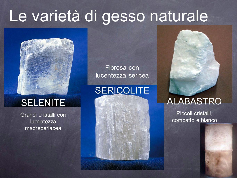 Le varietà di gesso naturale