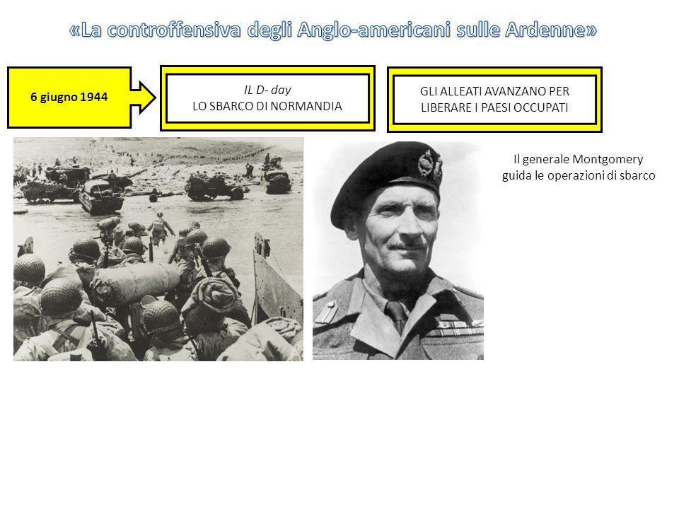 «La controffensiva degli Anglo-americani sulle Ardenne»