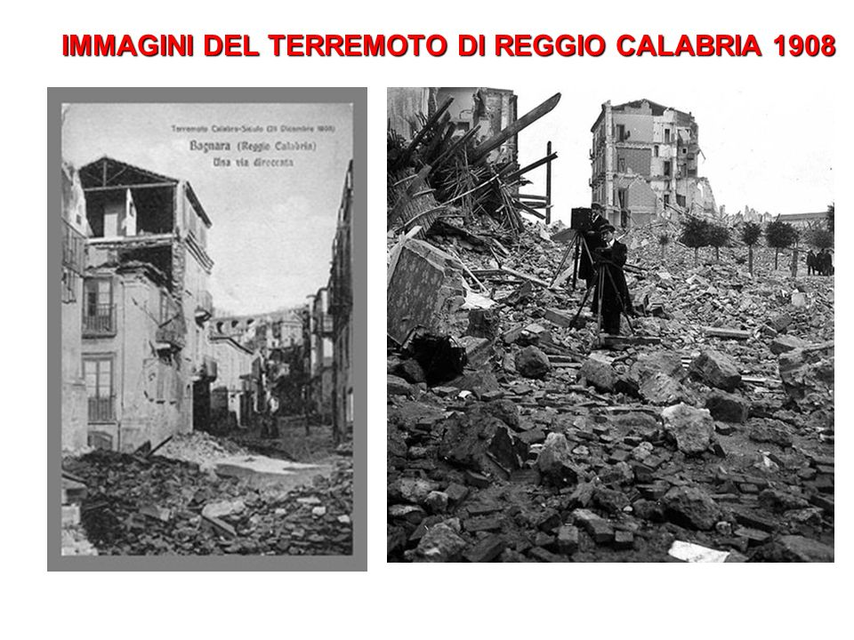 IMMAGINI DEL TERREMOTO DI REGGIO CALABRIA 1908