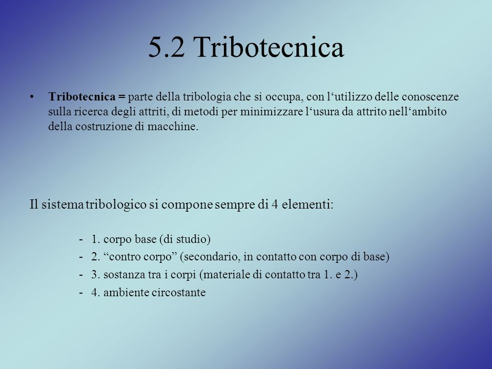 5.2 Tribotecnica