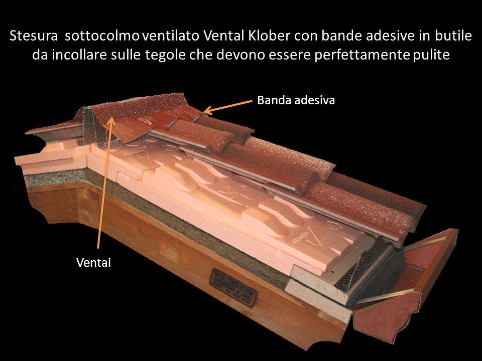 Stesura sottocolmo ventilato Vental Klober con bande adesive in butile da incollare sulle tegole che devono essere perfettamente pulite