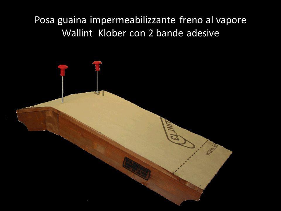 Posa guaina impermeabilizzante freno al vapore Wallint Klober con 2 bande adesive