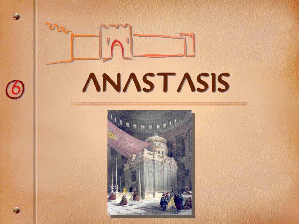 anastasis O 6
