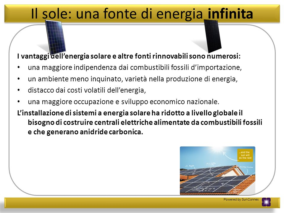 Il sole: una fonte di energia infinita
