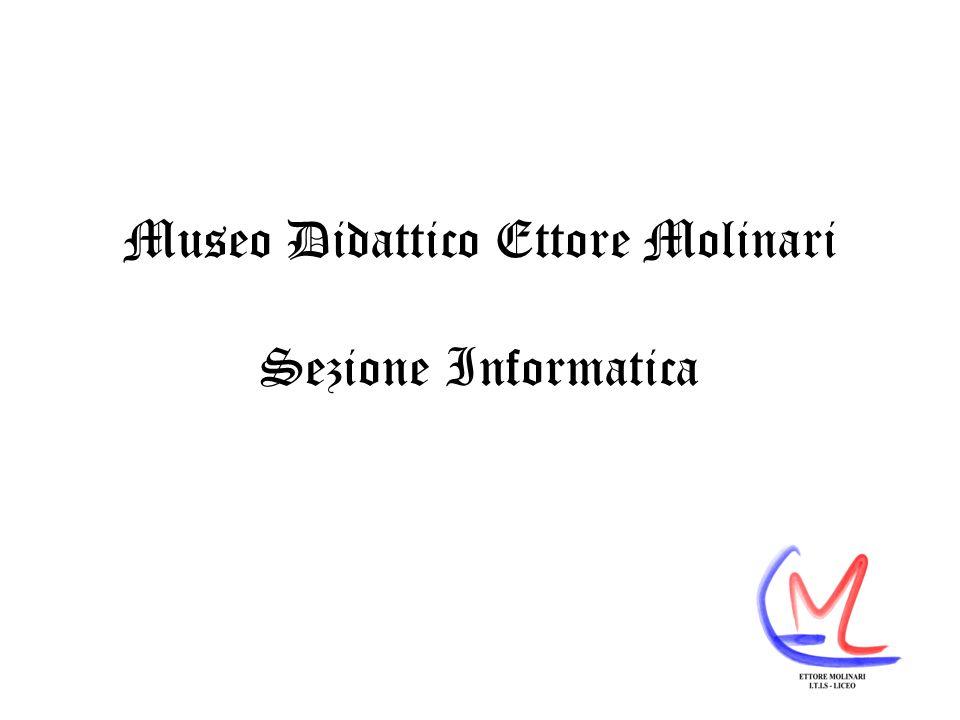 Museo Didattico Ettore Molinari Sezione Informatica