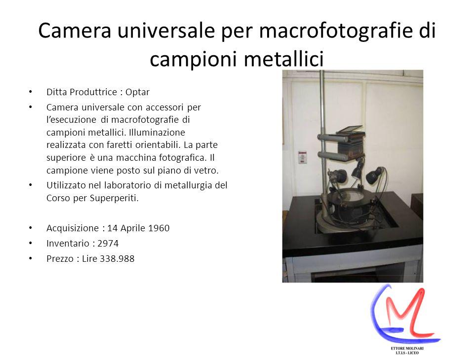 Camera universale per macrofotografie di campioni metallici
