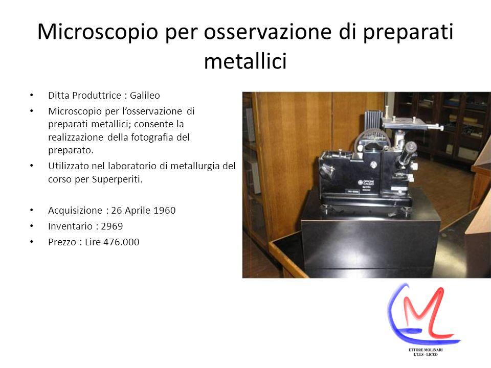 Microscopio per osservazione di preparati metallici