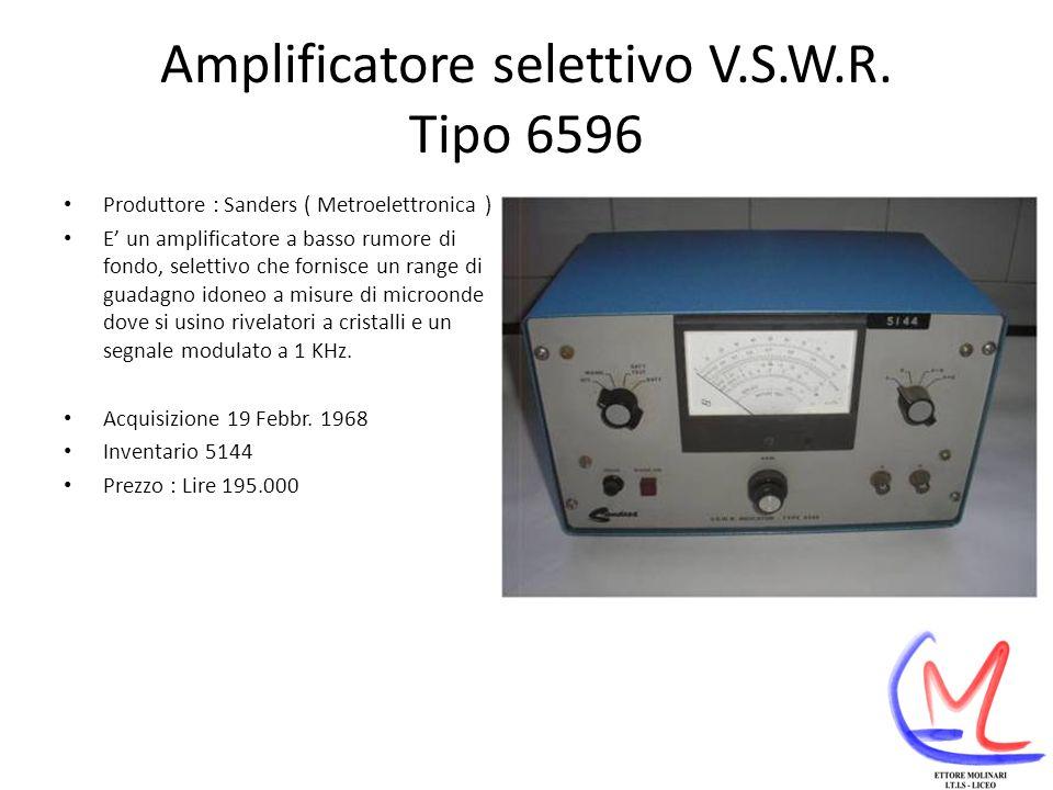 Amplificatore selettivo V.S.W.R. Tipo 6596