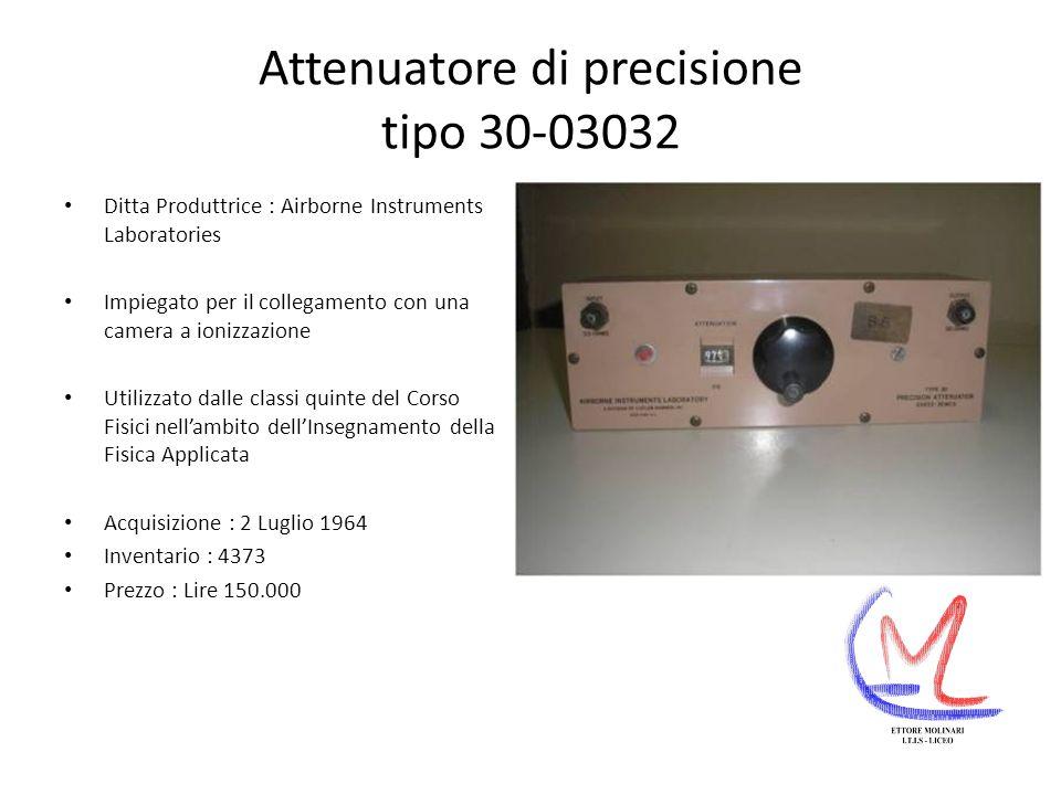Attenuatore di precisione tipo 30-03032