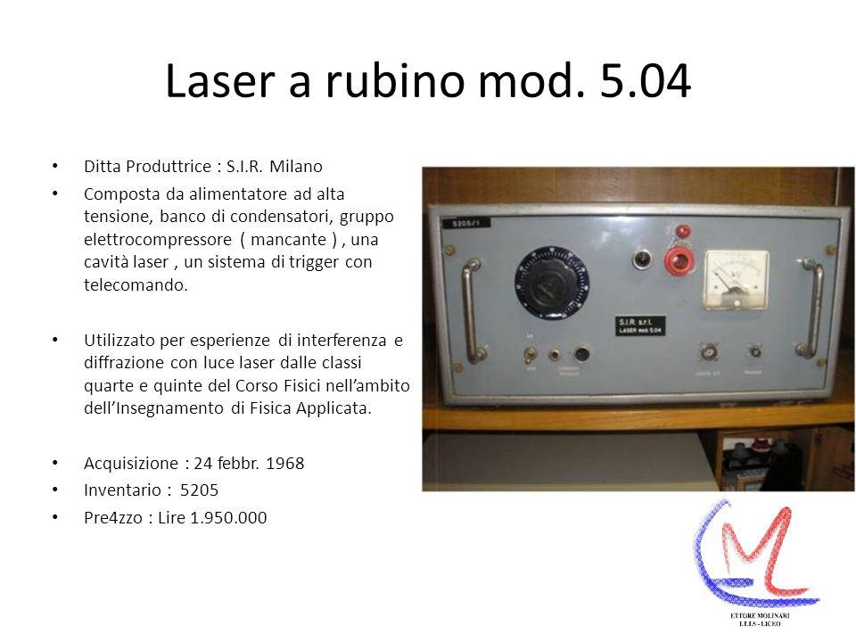Laser a rubino mod. 5.04 Ditta Produttrice : S.I.R. Milano
