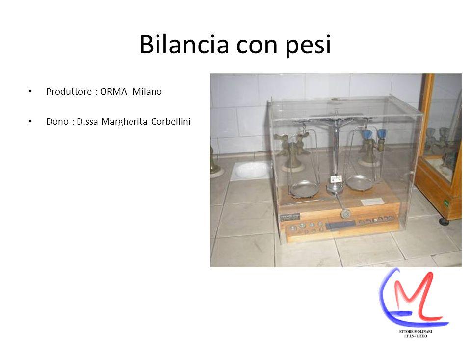 Bilancia con pesi Produttore : ORMA Milano