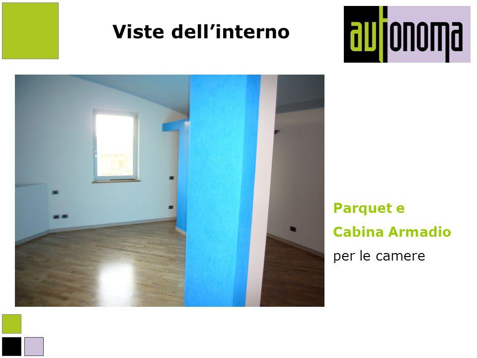 Viste dell'interno Parquet e Cabina Armadio per le camere