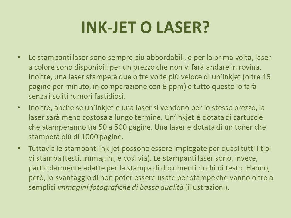 INK-JET O LASER