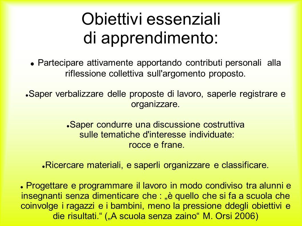 Obiettivi essenziali di apprendimento: