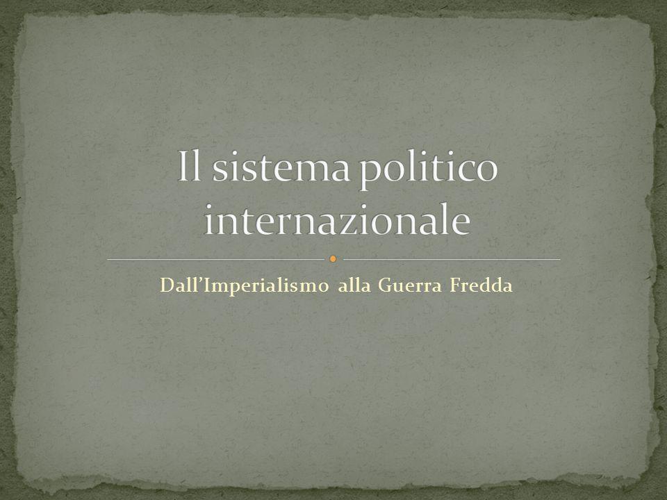 Il sistema politico internazionale