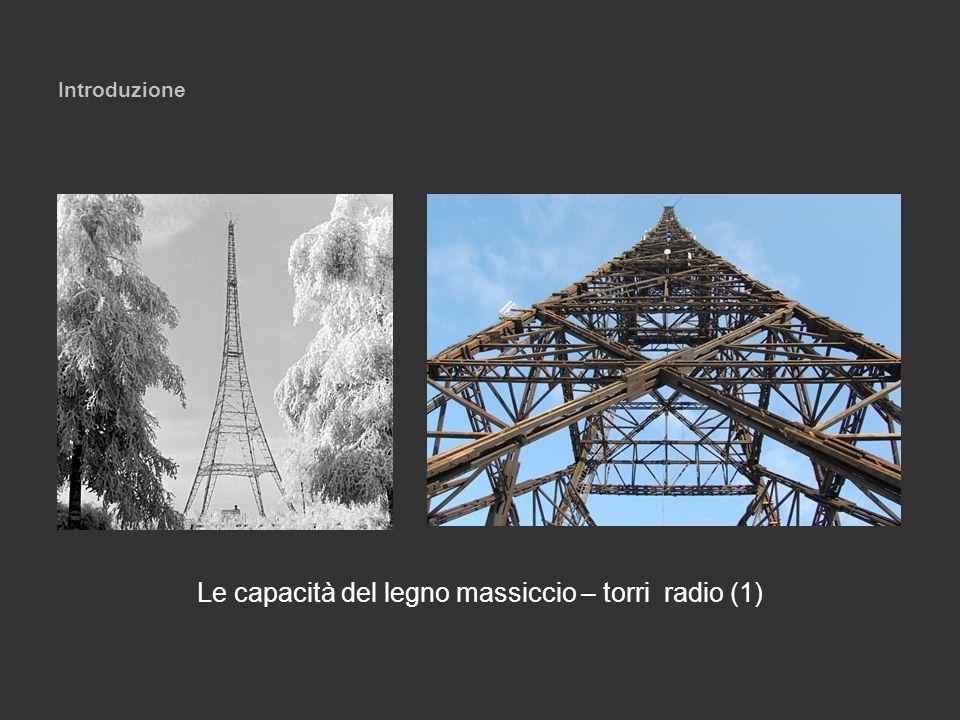 Le capacità del legno massiccio – torri radio (1)