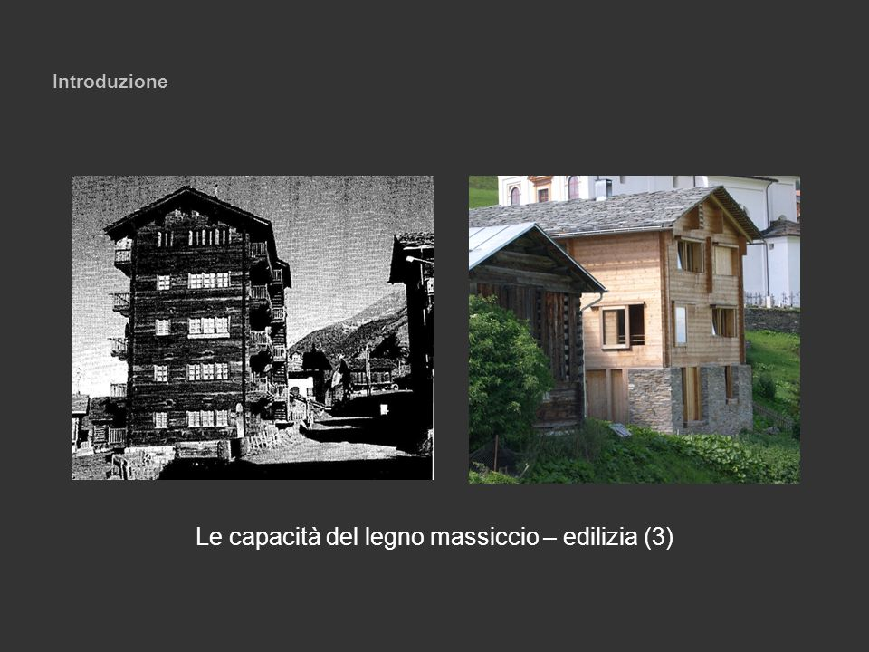 Le capacità del legno massiccio – edilizia (3)