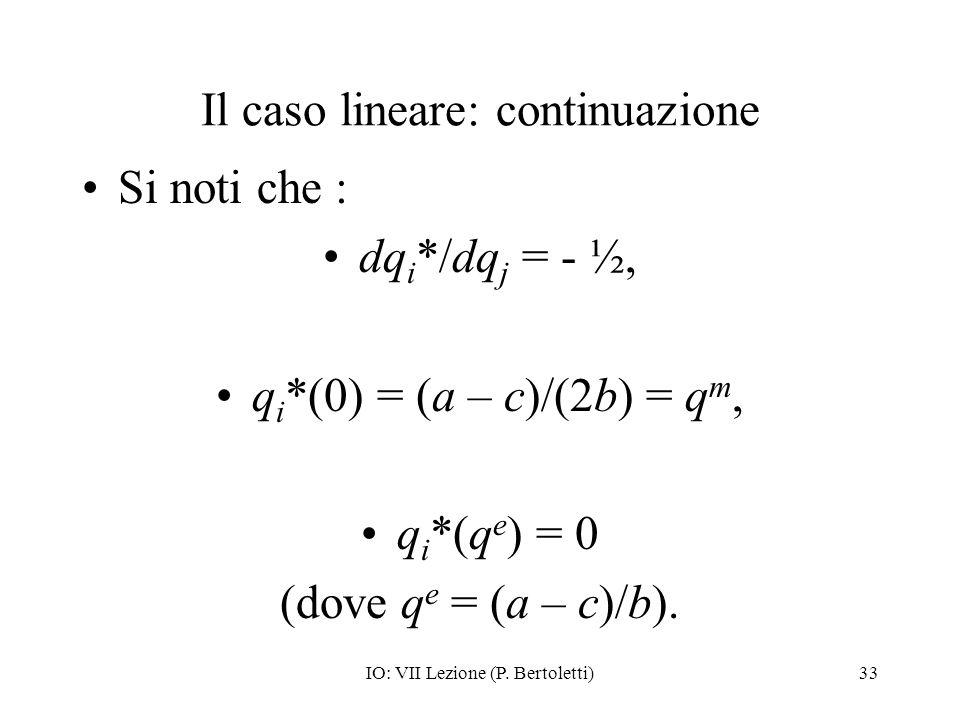 Il caso lineare: continuazione