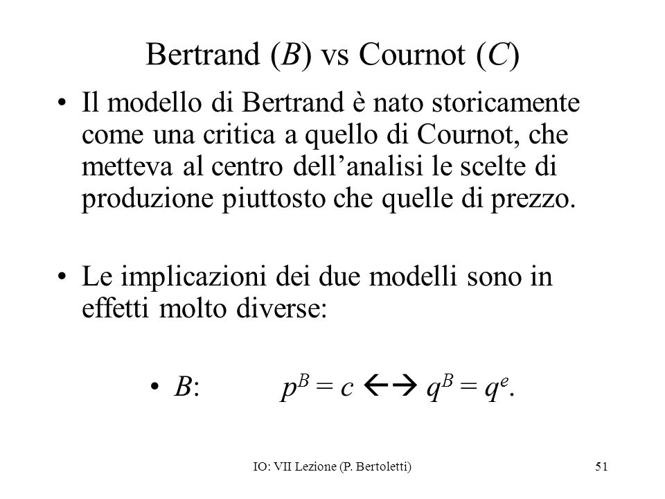 Bertrand (B) vs Cournot (C)