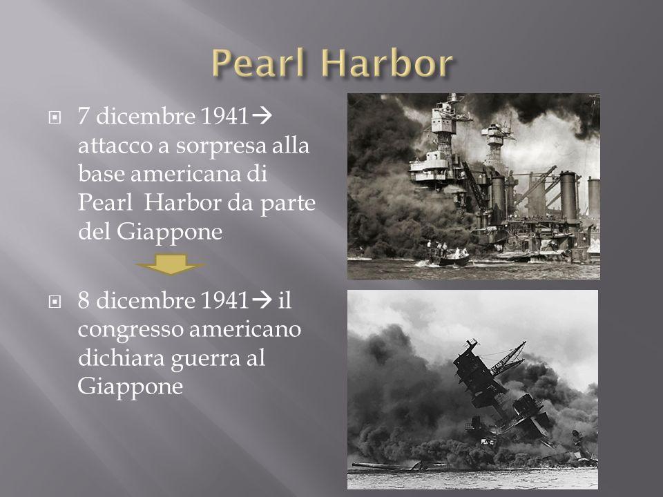 Pearl Harbor 7 dicembre 1941 attacco a sorpresa alla base americana di Pearl Harbor da parte del Giappone.