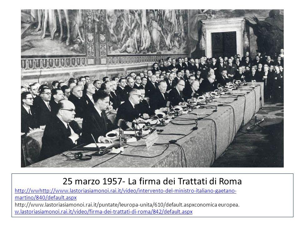 25 marzo 1957- La firma dei Trattati di Roma