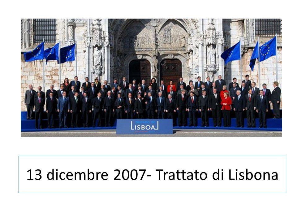 13 dicembre 2007- Trattato di Lisbona