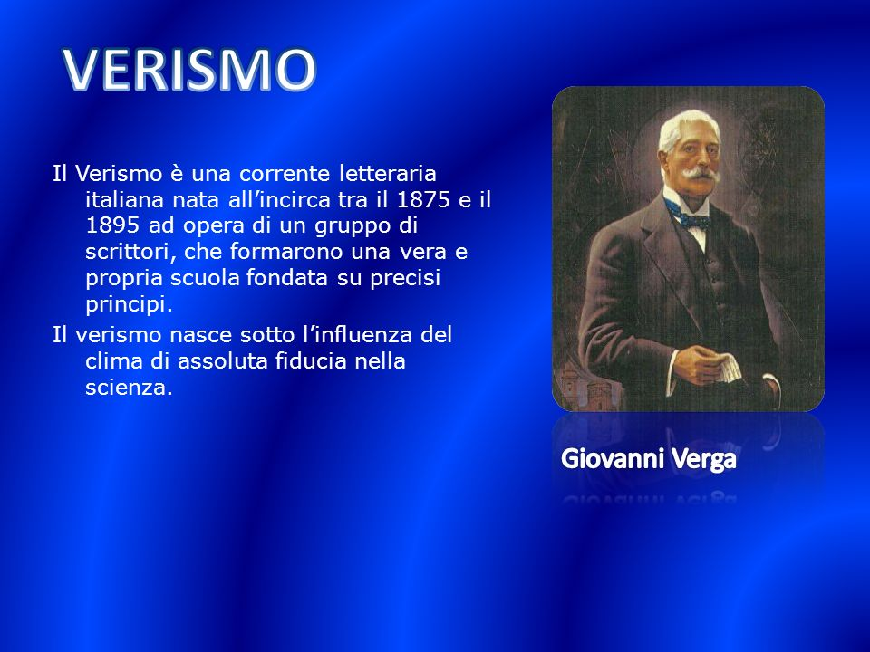 VERISMO Giovanni Verga
