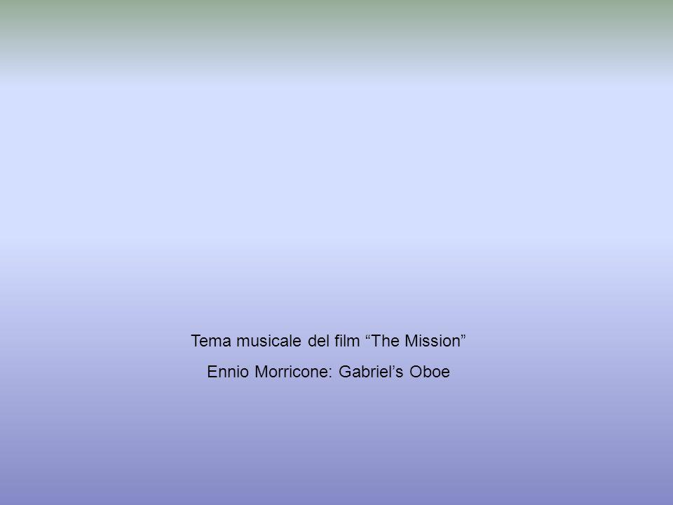 Tema musicale del film The Mission Ennio Morricone: Gabriel's Oboe