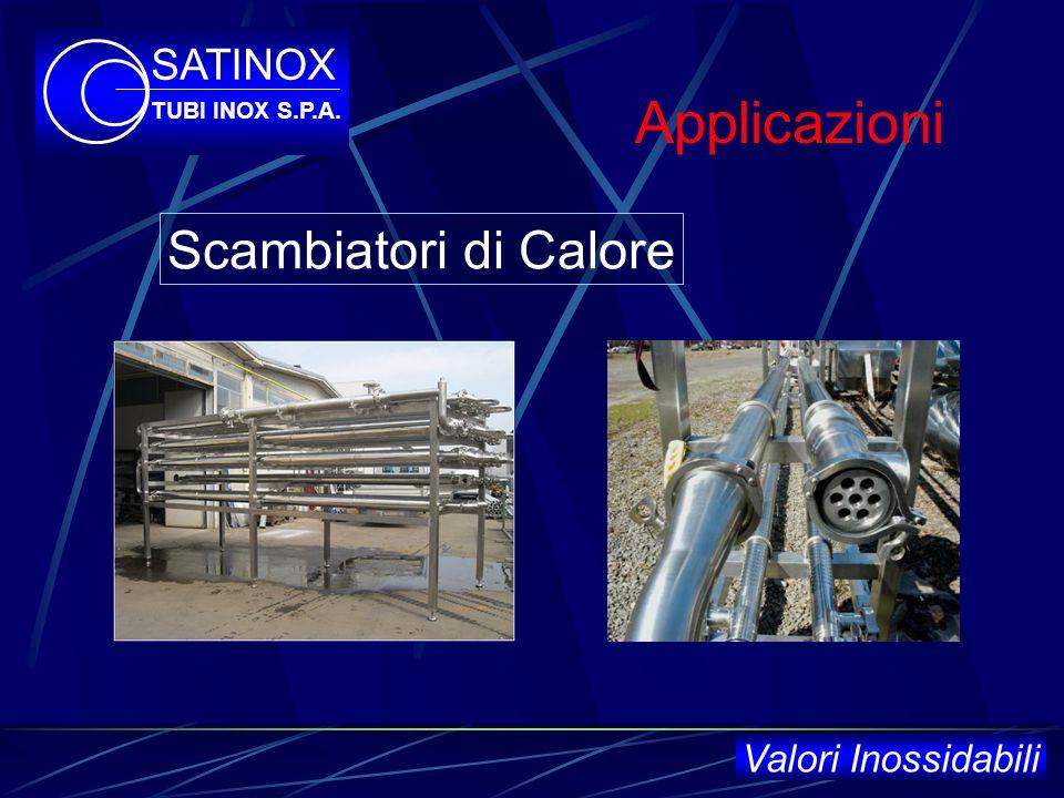 Applicazioni Scambiatori di Calore SATINOX Valori Inossidabili