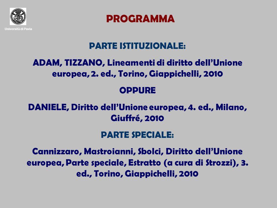 DANIELE, Diritto dell'Unione europea, 4. ed., Milano, Giuffré, 2010
