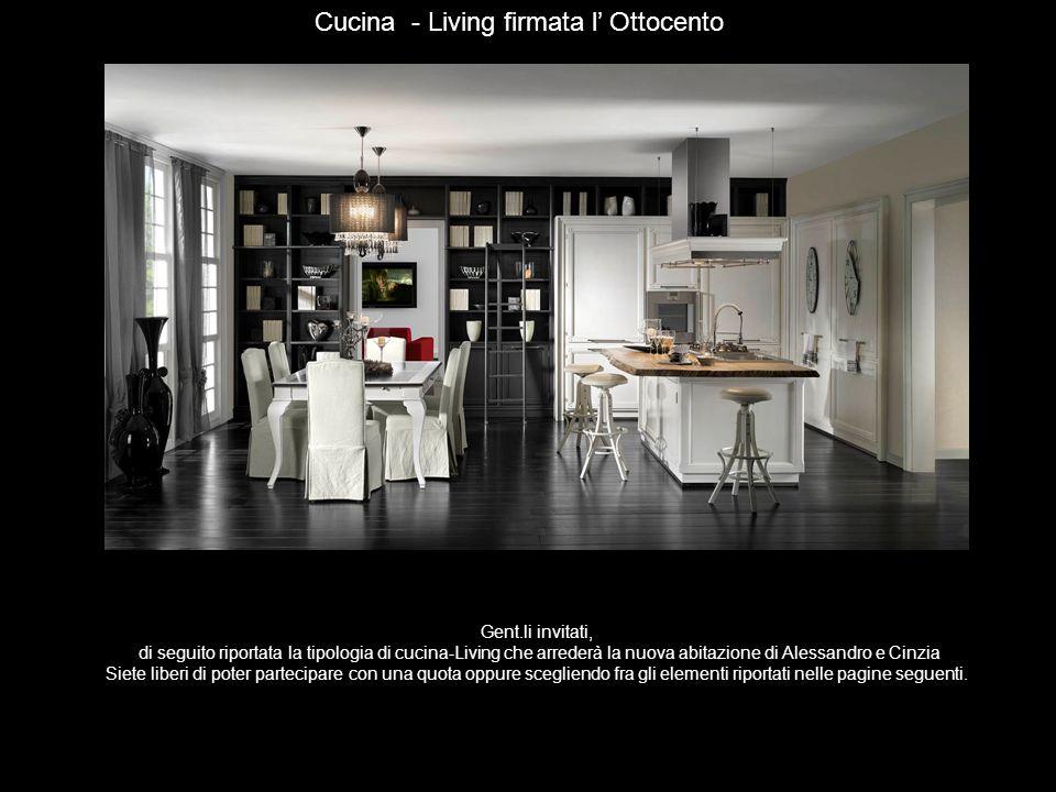 Cucina - Living firmata l' Ottocento