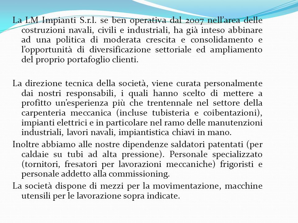 La LM Impianti S.r.l.