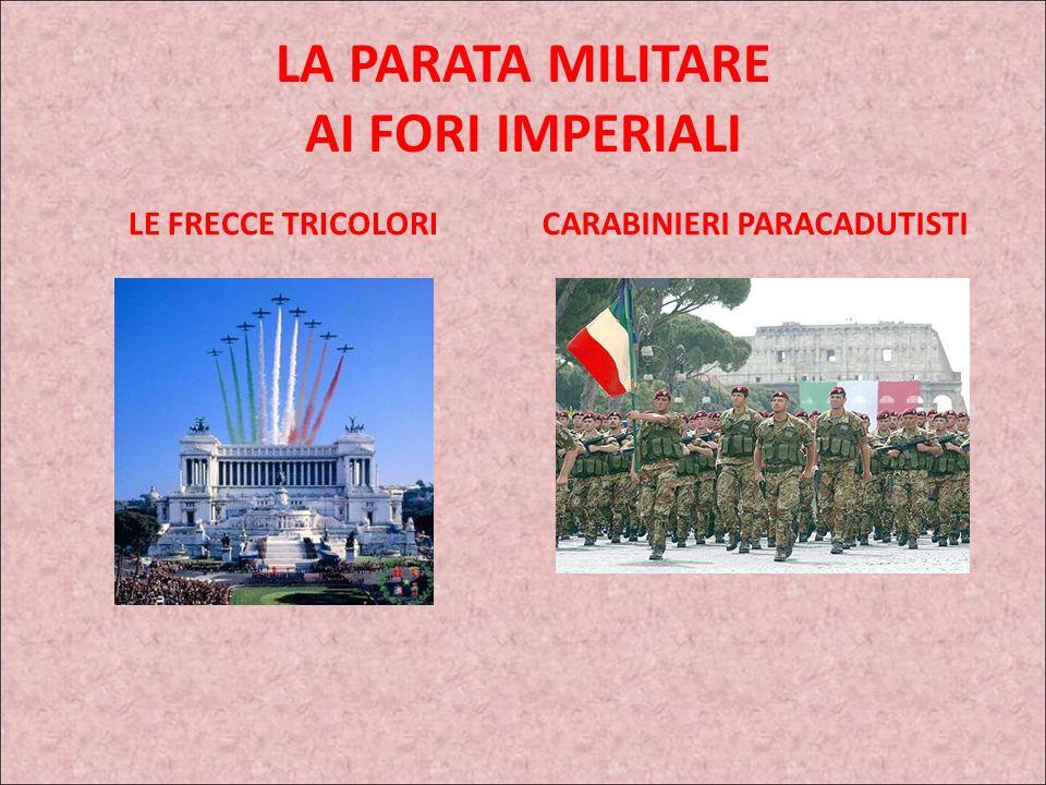 LA PARATA MILITARE AI FORI IMPERIALI