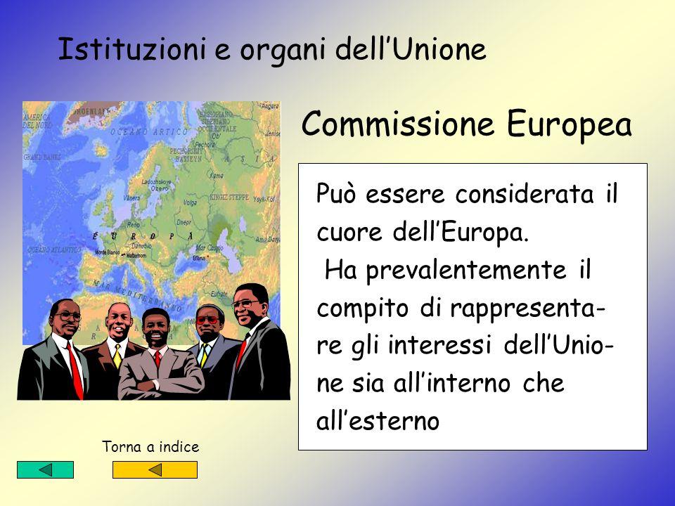 Istituzioni e organi dell'Unione Commissione Europea