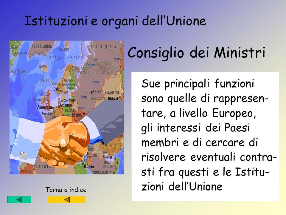 Istituzioni e organi dell'Unione Consiglio dei Ministri