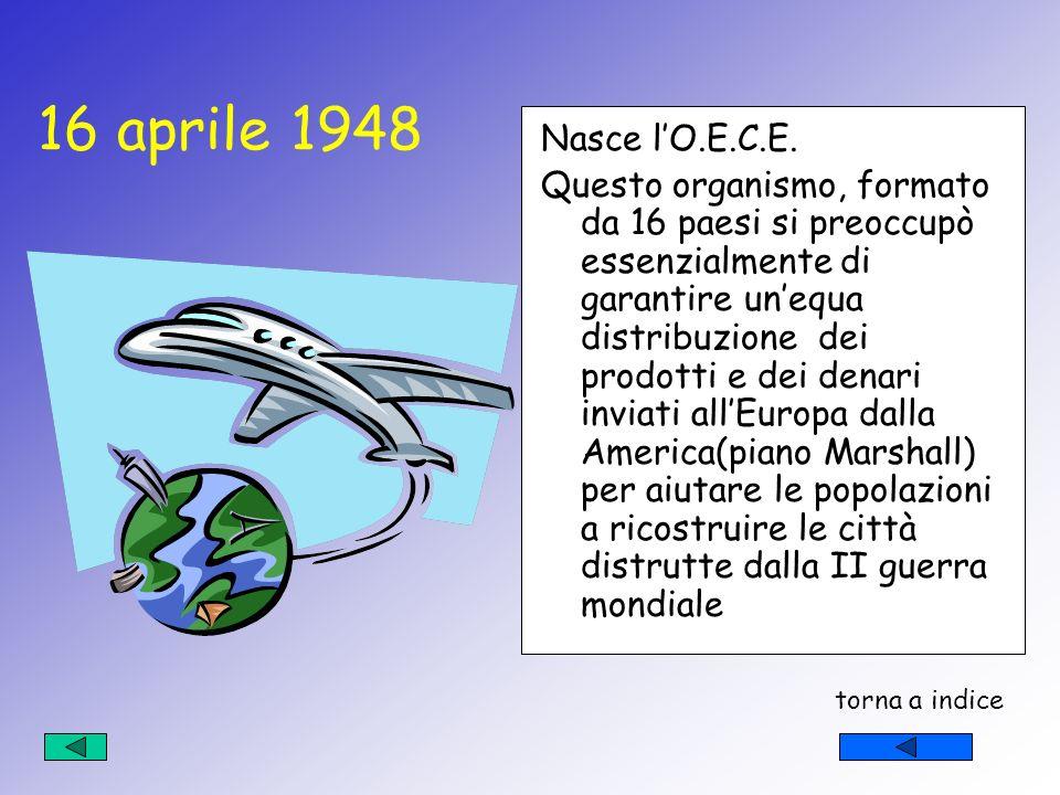 16 aprile 1948 Nasce l'O.E.C.E.