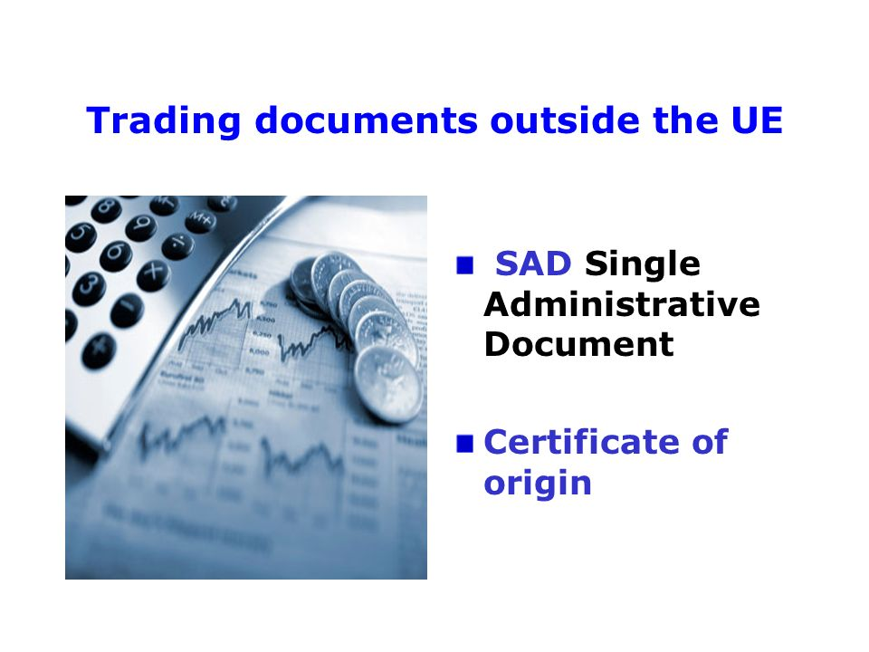 Trading documents outside the UE