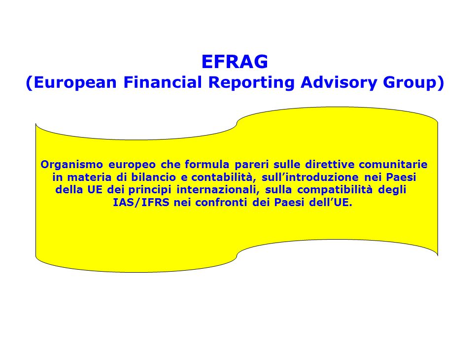 EFRAG (European Financial Reporting Advisory Group)