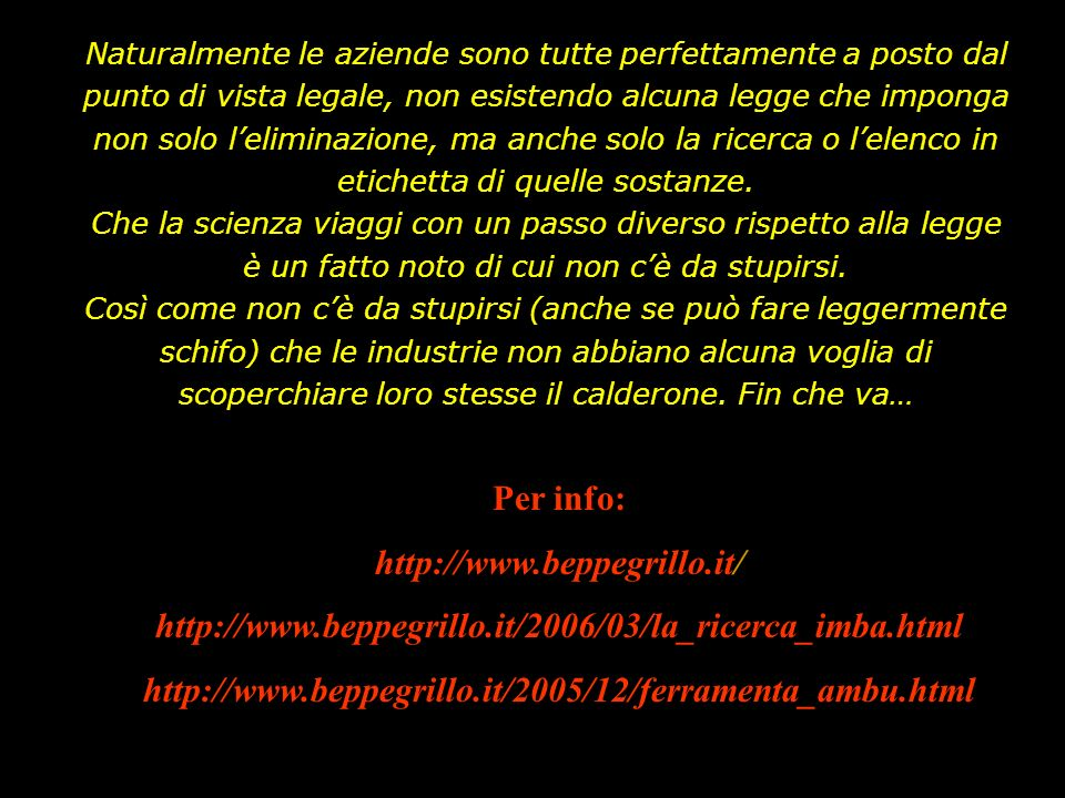 Per info: http://www.beppegrillo.it/