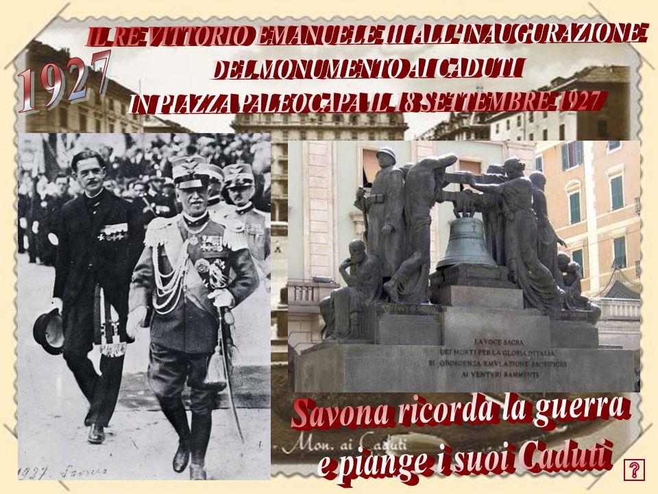 IL RE VITTORIO EMANUELE III ALL INAUGURAZIONE DEL MONUMENTO AI CADUTI