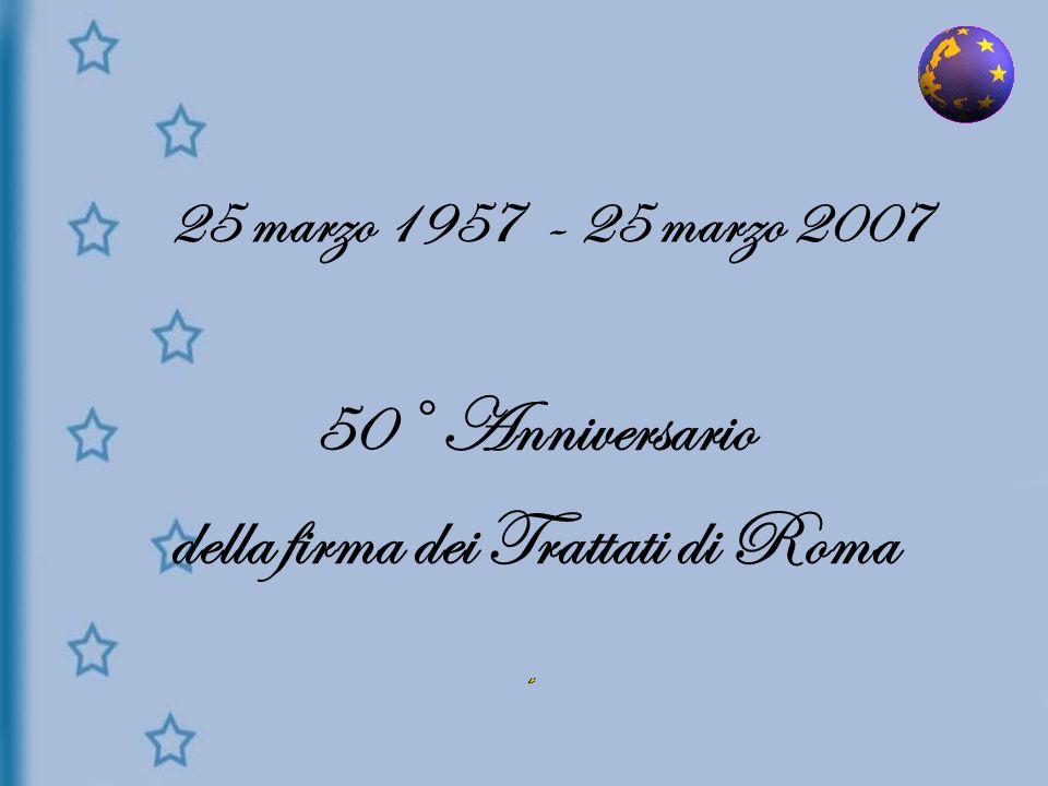 50° Anniversario della firma dei Trattati di Roma
