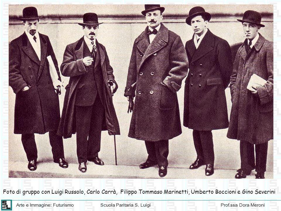 Foto di gruppo con Luigi Russolo, Carlo Carrà, Filippo Tommaso Marinetti, Umberto Boccioni e Gino Severini