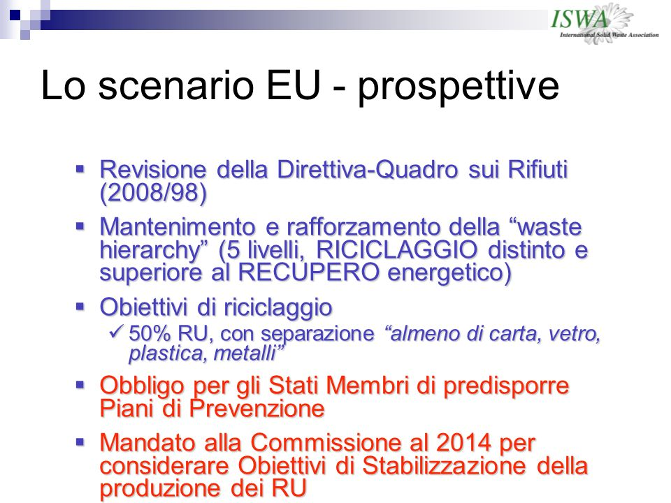 Lo scenario EU - prospettive