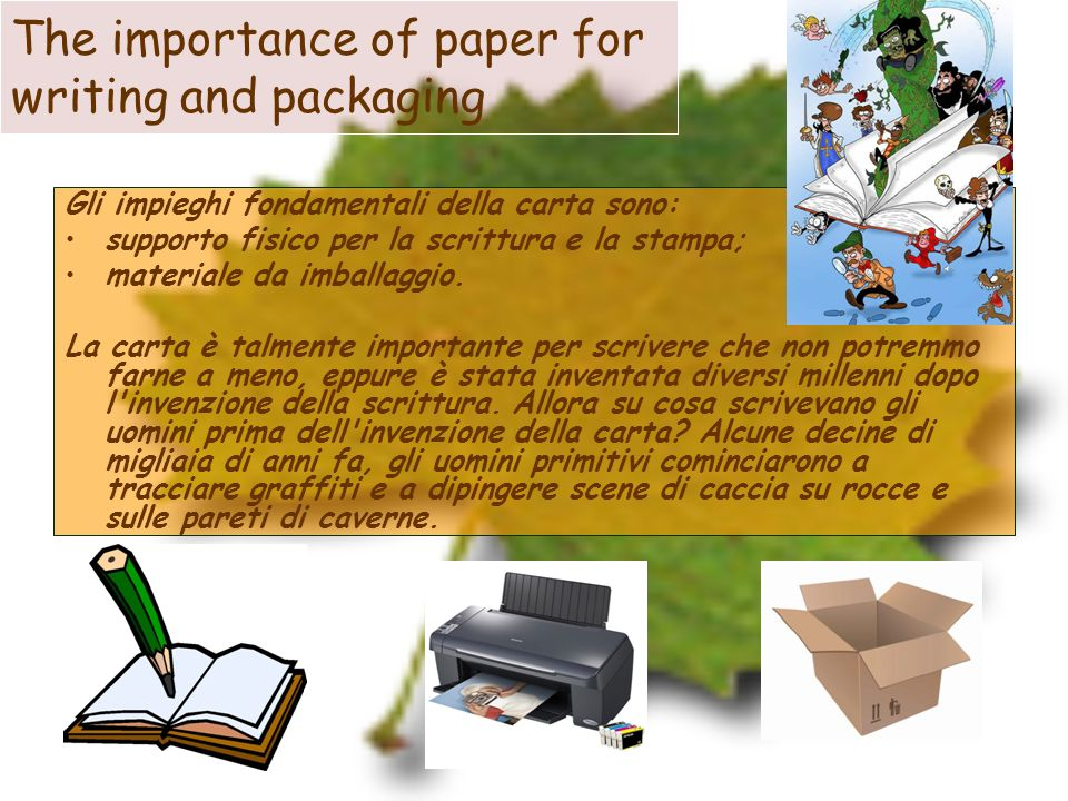 The importance of paper for writing and packaging