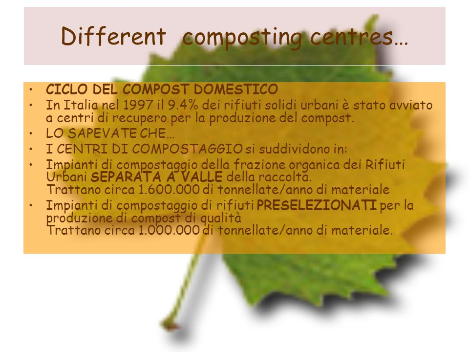 Different composting centres…