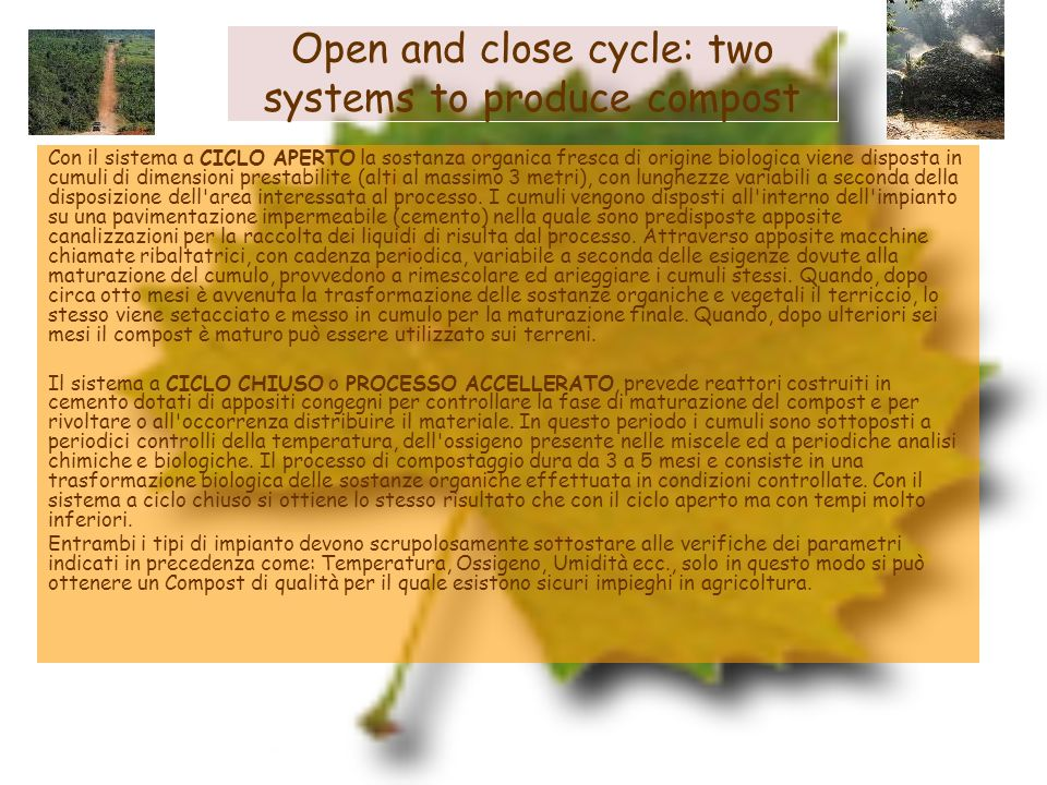 Open and close cycle: two systems to produce compost