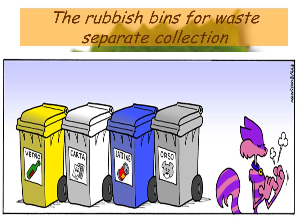 The rubbish bins for waste separate collection