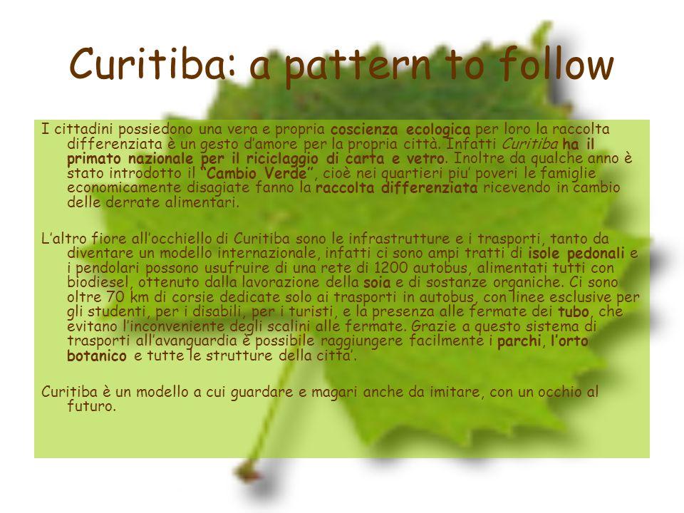 Curitiba: a pattern to follow