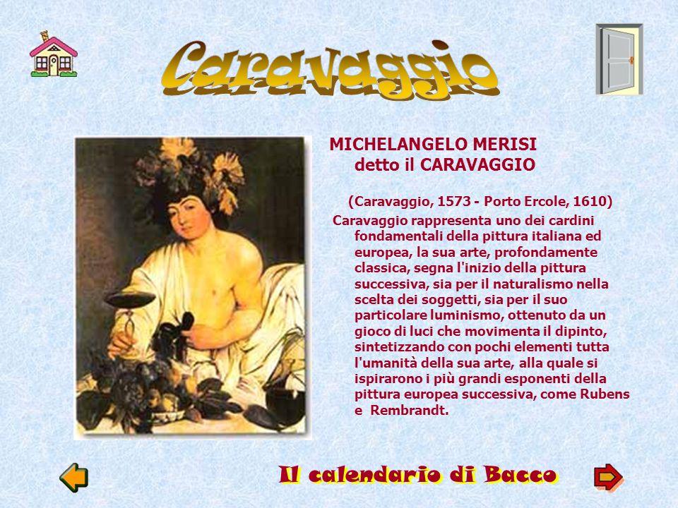 (Caravaggio, 1573 - Porto Ercole, 1610)