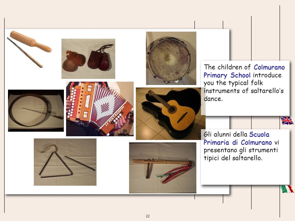 The children of Colmurano Primary School introduce you the typical folk instruments of saltarello's dance.